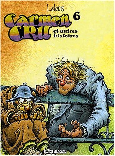 Carmen Cru, Tome 6 : Carmen Cru et autres histoires pdf