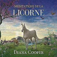 Méditations de la licorne | Livre audio Auteur(s) : Diana Cooper Narrateur(s) : Catherine De Sève