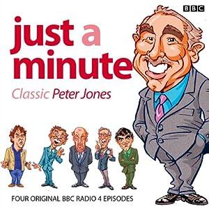 Just A Minute: Peter Jones Classics Radio/TV Program