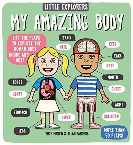(Little Explorers: My Amazing Body)