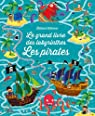 Le grand livre des labyrinthes - Les pirates par Smith