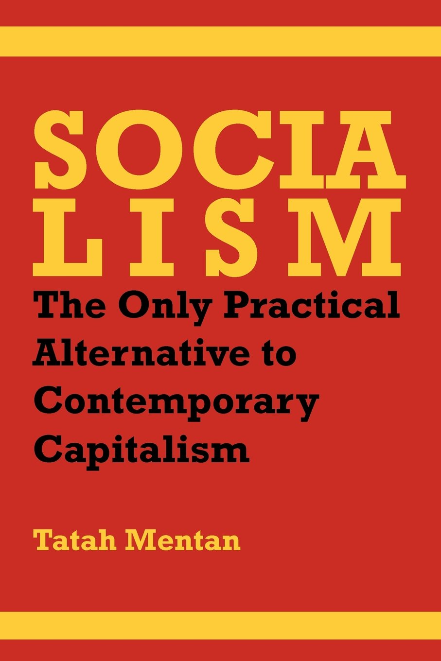 Socialism: The Only Practical Alternative to Contemporary Capitalism pdf