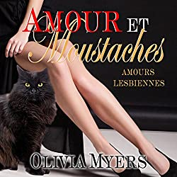 Amours Lesbiennes: Amour et moustaches [Lesbian Love: Love and Whiskers]