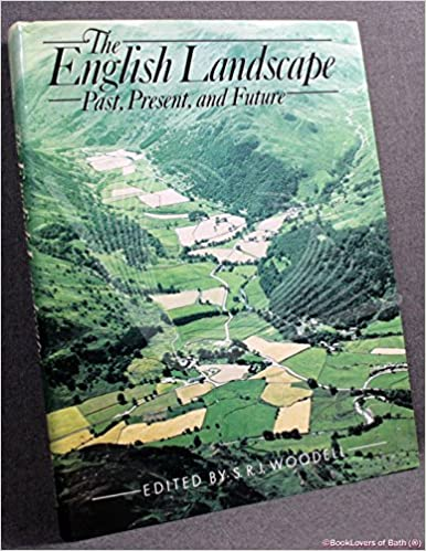 Book The English Landscape: Past, Present and Future (Wolfson College Lectures)
