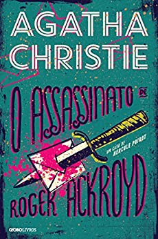 O assassinato de Roger Ackroyd por [Christie, Agatha]