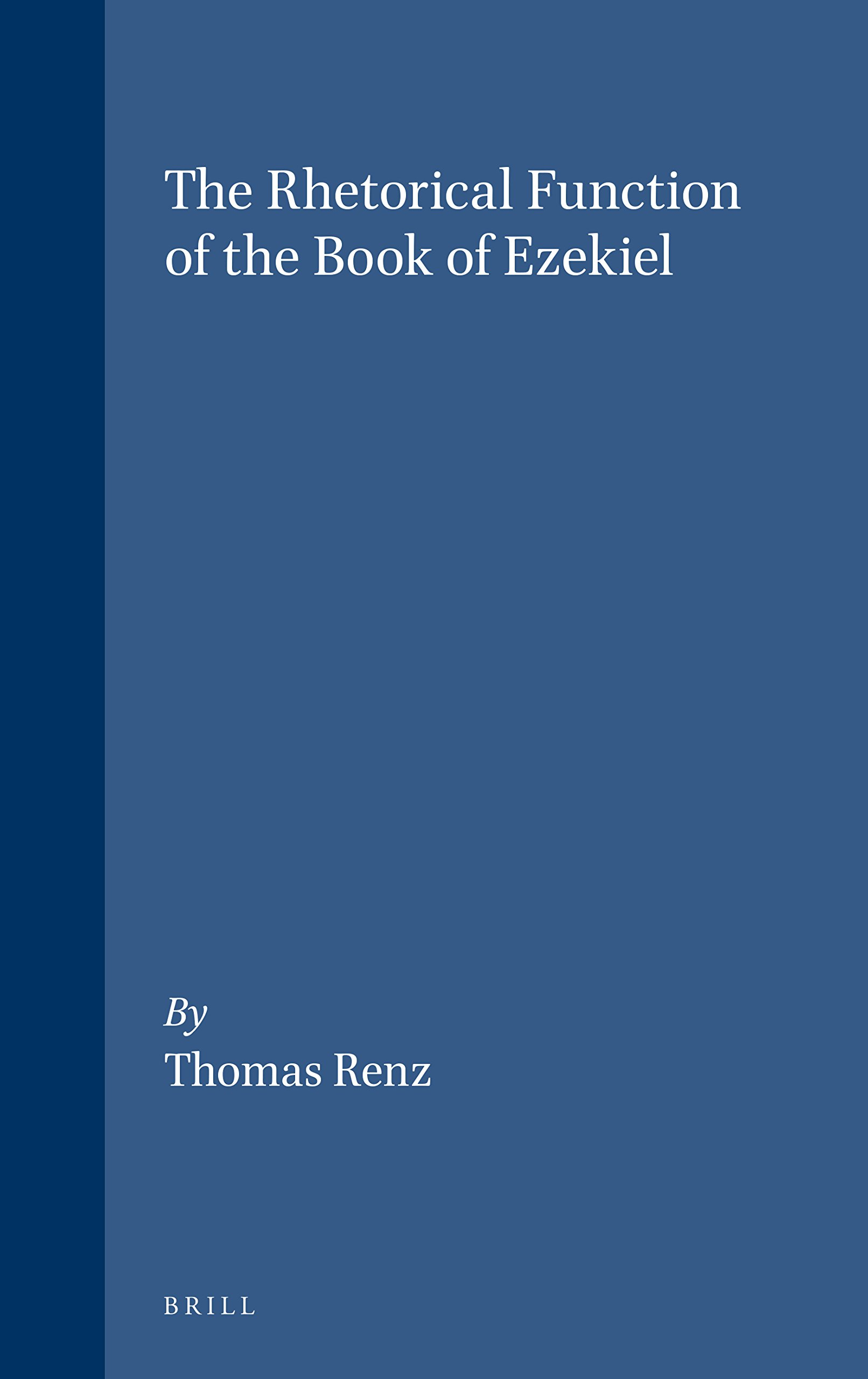 The Rhetorical Function of the Book of Ezekiel PDF