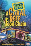 A Coral Reef Food Chain: A Who-Eats-What Adventure in the Caribbean Sea (Follow That Food Chain)