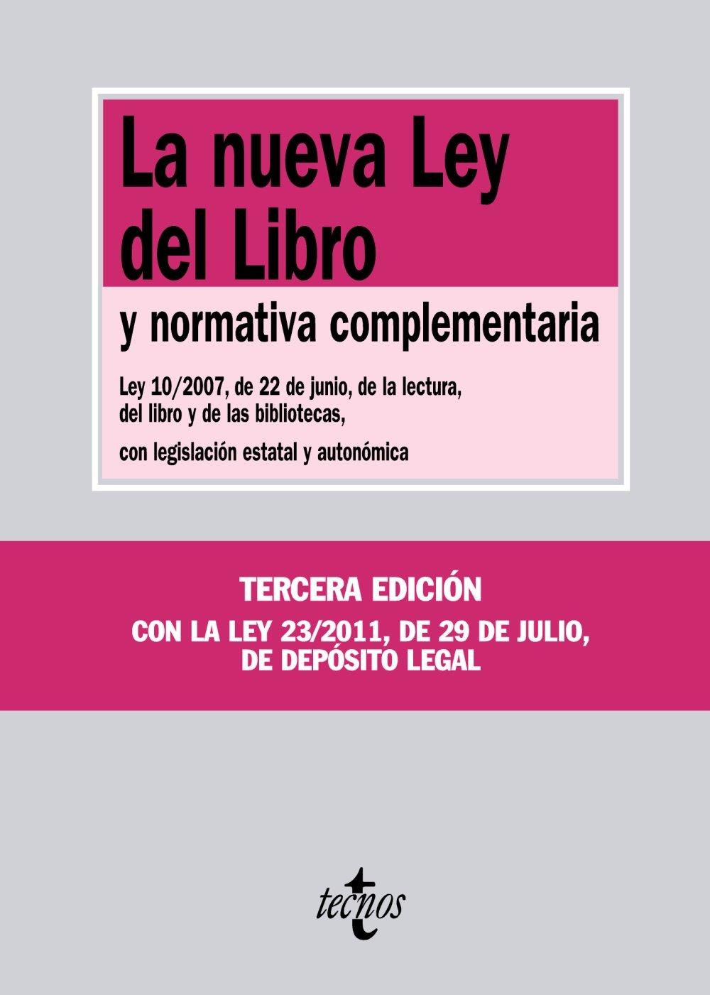 La nueva ley del libro y normativa complementaria / The new book law and complementary regulations (Spanish Edition) pdf