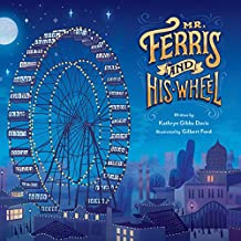 Mr. Ferris and His Wheel