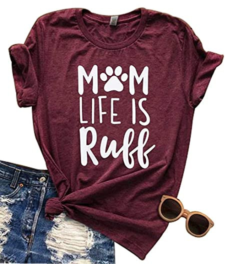 36f511579a7e6 Amazon.com  Mom Life is Ruff T-Shirt Women Funny Letter Print Dog Paw Graphic  Tees Summer Causal O-Neck Top Mom Gift  Clothing