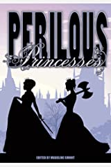 Perilous Princesses Paperback