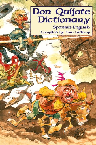 Don Quijote Dictionary (Spanish Edition) (Spanish and English Edition)