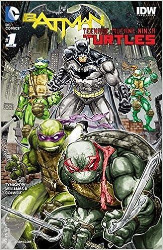 Batman Teenage Mutant Ninja Turtles #1 (of 6): Amazon.com: Books
