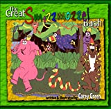 The Great Smizzmozzel Bash - a rollicking, rhyming adventure in the spirit of Dr. Seuss: How the Smizzmozzel saved the elephant king, saved the day, and defeated the mean monkey, Zebow!