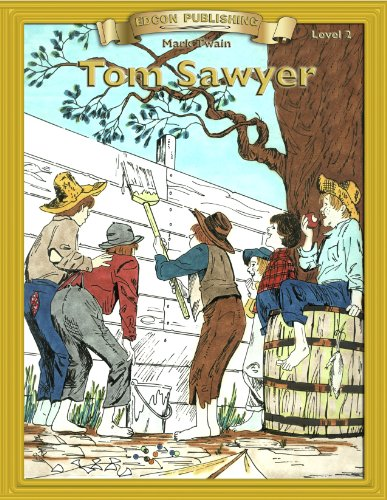 The Adventures of Tom Sawyer: Easy Reading Classic Literature (Bring the Classics to Life)