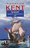 Das letzte Riff: Admiral Bolitho - Verschollen vor Westafrika (Ein Richard-Bolitho-Roman, Band 21)