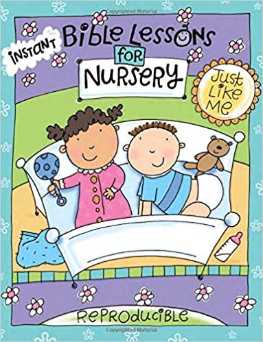 Instant Bible Lessons for Nursery: Just Like Me: Mary J