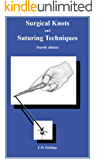 Surgical Knots and Suturing Techniques