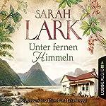 Unter fernen Himmeln | Sarah Lark