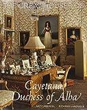 The Great Houses of Cayetana, Duchess of Alba