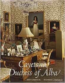 The Great Houses of Cayetana, Duchess of Alba: Naty