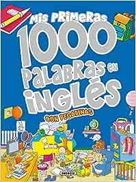 Mis primeras 1000 palabras en inglés Mis palabras 1000