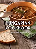 The Hungarian Cookbook%3A The 50 Most De