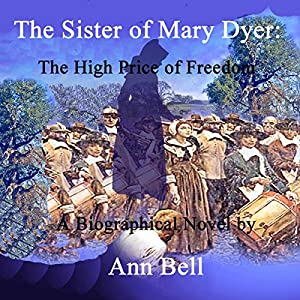 The Sister of Mary Dyer Audiobook