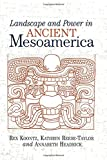 img - for Landscape And Power In Ancient Mesoamerica book / textbook / text book