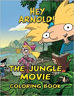Amazon.com: Hey Arnold! The Jungle Movie Coloring Book ...
