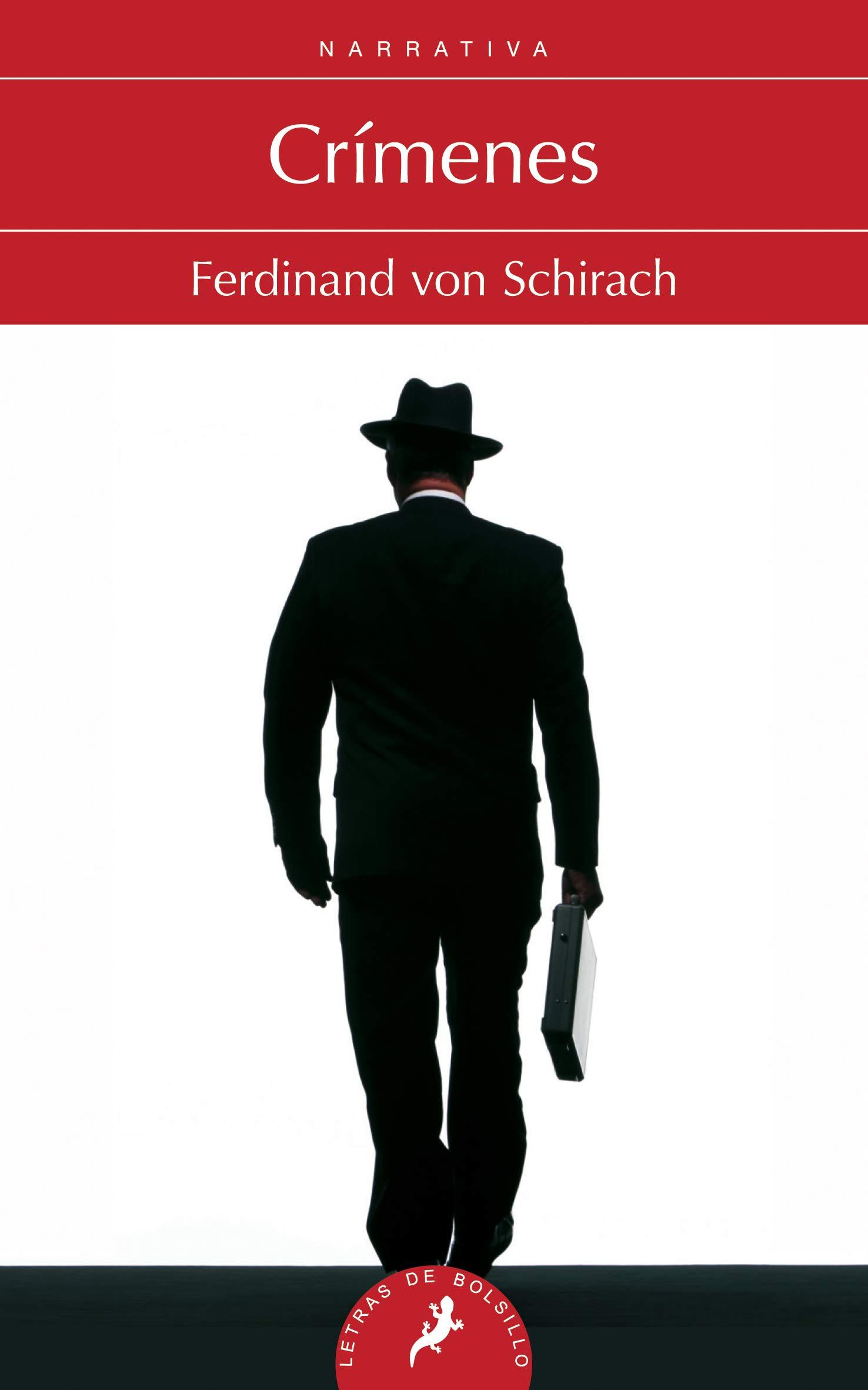 Crímenes (Salamandra Narrativa): Amazon.es: von Schirach, Ferdinand: Libros