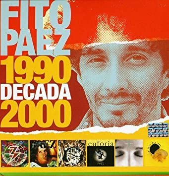 Fito P ez, Fito Páez, Fito Paez - Decada 1990 - 2000 ...