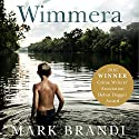 Wimmera Audiobook by Mark Brandi Narrated by Fabio Motta