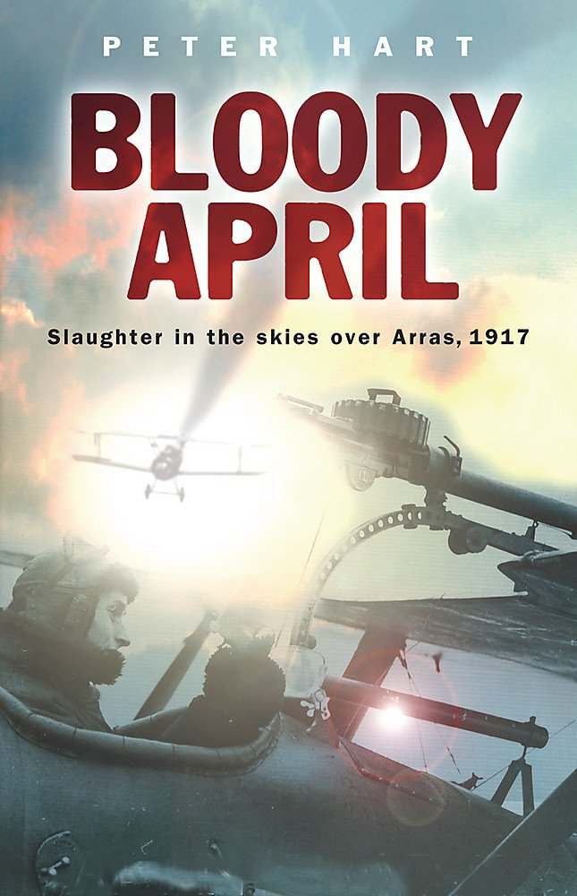 Download Bloody April: Slaughter in the Skies Over Arras, 1917 (Cassell Military Paperbacks) pdf epub