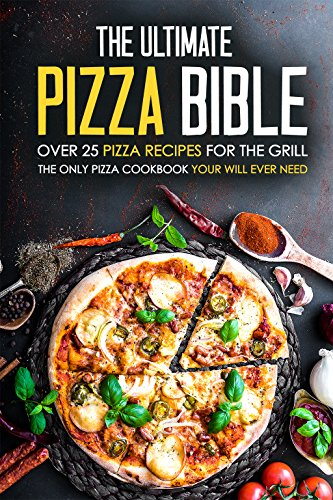 Ultimate Pizza Bible Recipes Cookbook ebook