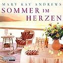 Sommer im Herzen Hörbuch von Mary Kay Andrews Gesprochen von: Rike Schmid