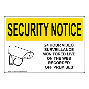 24 Hour Video Surveillance Made in the USA OSHA SECURITY NOTICE Sign
