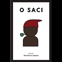 O SACI (Classics Books Livro 2019)