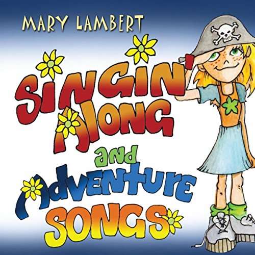 Singin' Along and Adventure Songs