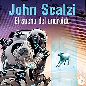 El Sueño del Androide (The Android's Dream) Audiobook