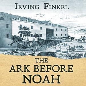 The Ark Before Noah Audiobook