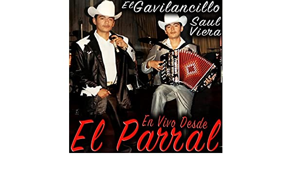 En Vivo Desde El Parral by Saul Viera el Gavilancillo on Amazon Music - Amazon.com