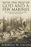 """With the Help of God and a Few Marines"": The"