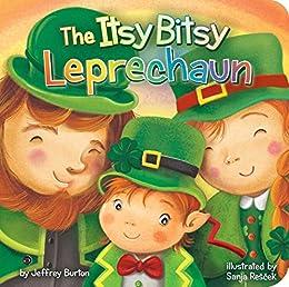 f7ec707e377 The Itsy Bitsy Leprechaun - Kindle edition by Jeffrey Burton