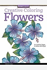 Creative Coloring Flowers: Art Activity Pages to Relax and Enjoy!