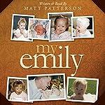 My Emily | Matt Patterson