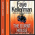 The Burnt House (Peter Decker and Rina Lazarus Crime Thrillers) Audiobook by Faye Kellerman Narrated by George Guidall