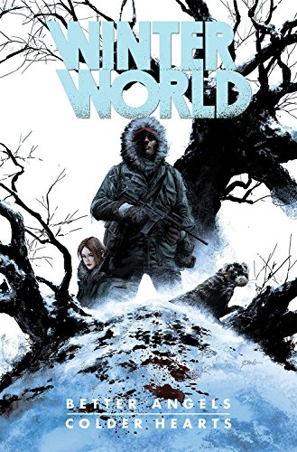 Winterworld: Better Angels, Colder Hearts por Chuck Dixon
