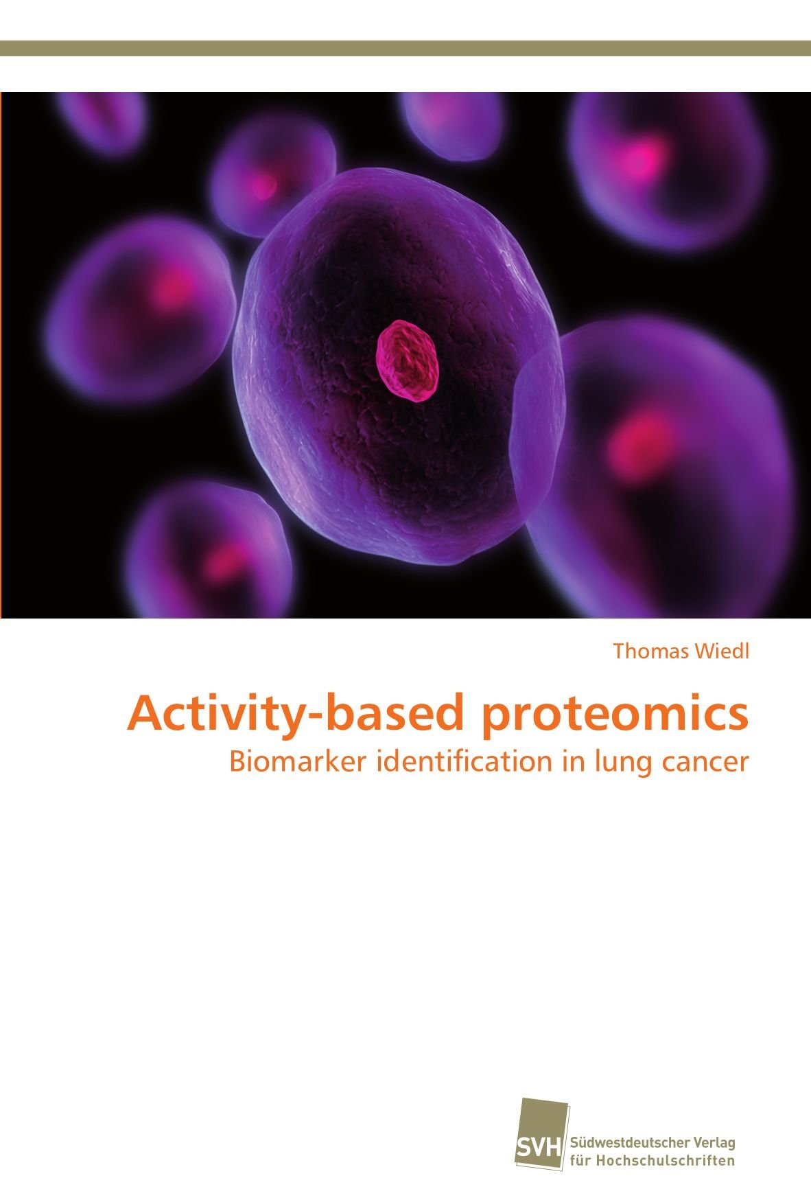 Activity-based proteomics: Biomarker identification in lung