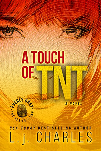 Book: a Touch of TNT (An Everly Gray Adventure) by L. j. Charles